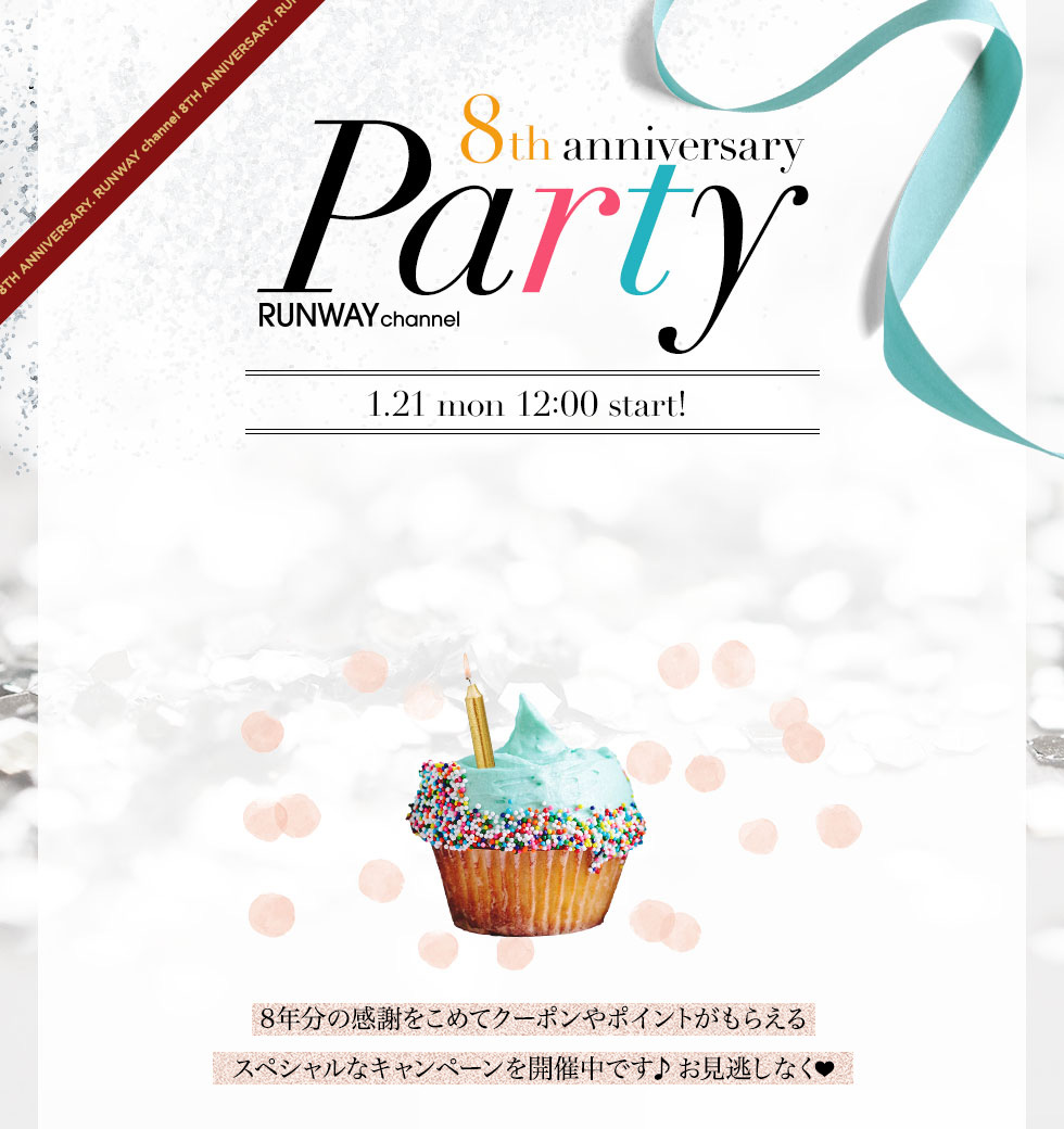 RUNWAY channel 8th anniversary Party